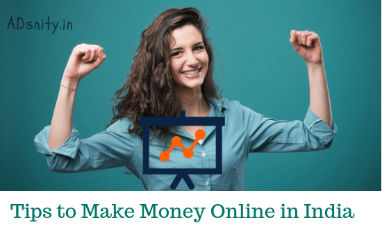 Tips to make money online in India-550x350